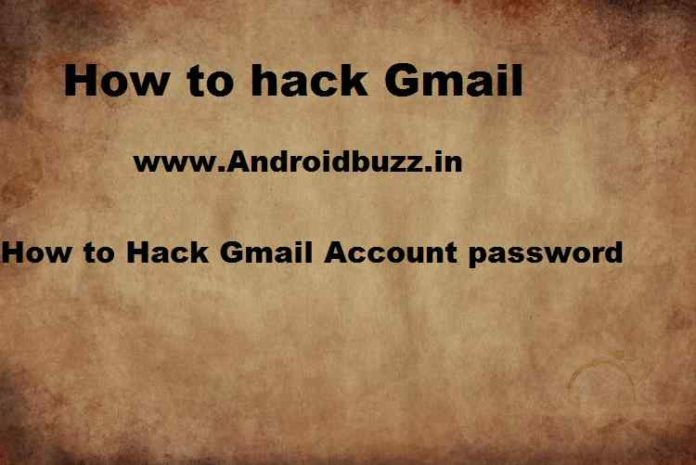 How to Hack Gmail Account password