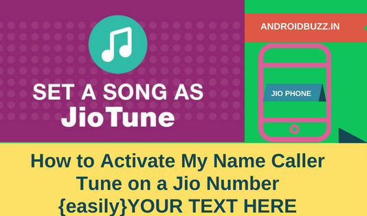 My Name Caller Tune on a Jio Number