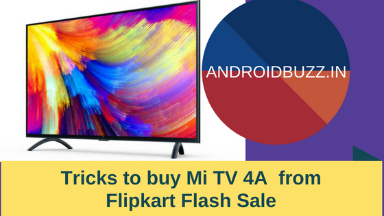 Tricks to buy Mi TV 4A