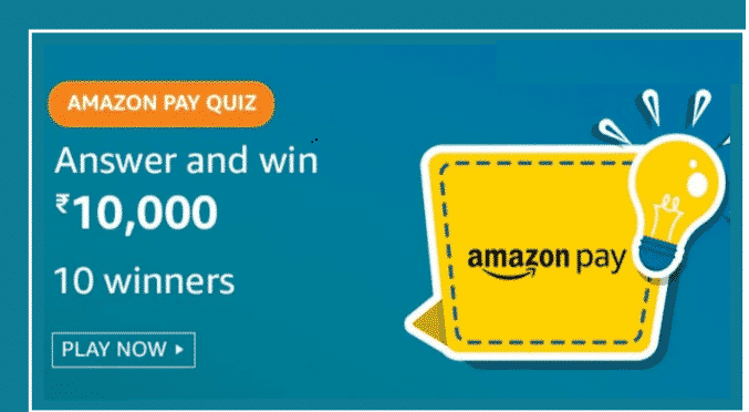Amazon Quiz Today Answers – Win Rs. 10,000 Amazon Pay Balance